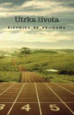 Utrka života(#Utrka1) by Djevojka_sa_knjigama