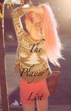 The Player's List by wonderlandjunkie