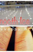 Smooth ice, choppy wrist by skateee__