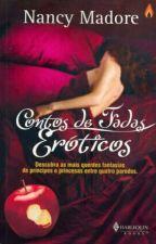 Contos de fadas eróticos - Nancy Madore by AmandaDosSantos205