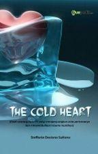 The Cold Heart [sudah Diterbitkan] by depurple