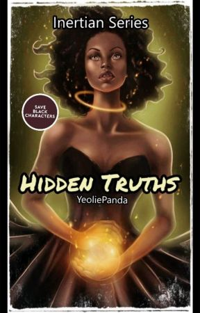 "Inertian Series(Book 1): ""Hidden Truths"" by YeoliePanda"