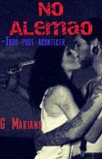 No Alemão -Tudo pode Acontecer by G_Mariano