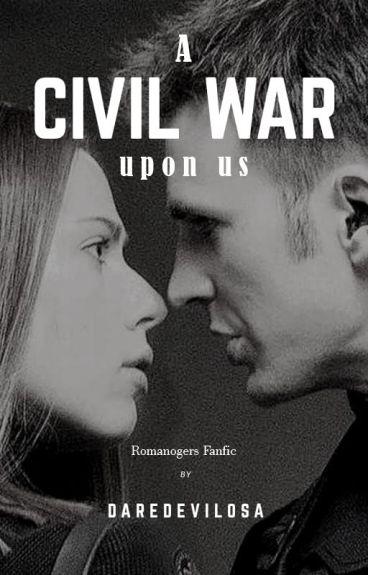 A CIVIL WAR UPON US