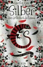Silber - Das dritte Buch der Träume by lolwifiwii