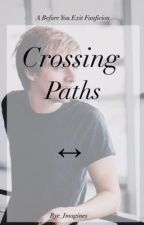 CROSSING PATHS by BYE_Imagines