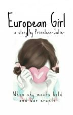 European Girl by Priceless-Julie-