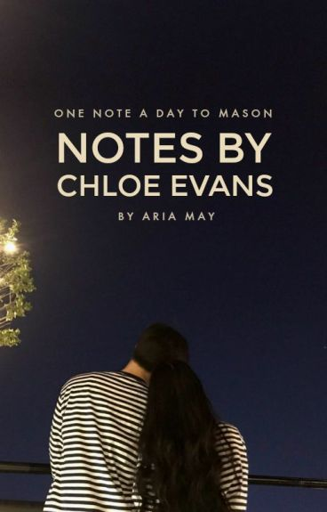 Notes By Chloe | Wattys2016 by ThatReeader