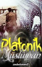 Platonik Müslüman!(Tamamlandı) by basiretsahibi11