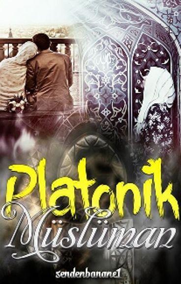 Platonik Müslüman!(Tamamlandı)
