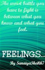 FEELINGS... by SanaiyaSheikh7