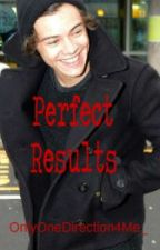 Perfect Results. by OnlyOneDirection4Me_