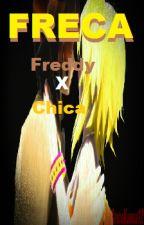 Freddy x Chica (Freca) by FazArthur65