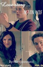 Love story in Teen Wolf by martyloveteenwolf