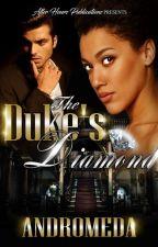 [SAMPLE - PUBLISHED] The Duke's Diamond by WriterAndromeda