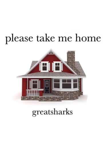 Please Take Me Home by greatsharks