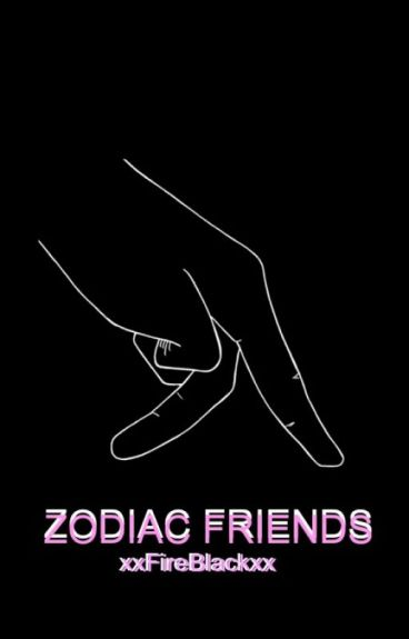 ZODIAC FRIENDS
