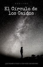 El Círculo De Los Caidos by Ageitos