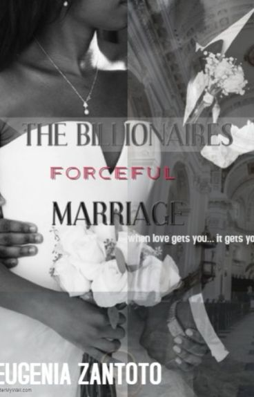 The Millionaires Forceful Marriage