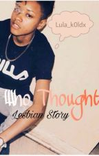 Who Thought by Lula_k0ldx