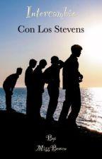 Intercambio con los Stevens by MissBowen