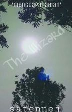 THE WIZARD by satennej167