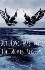 Our love was made for movie screens ||larry stylinson [traducción] by Rociotommo