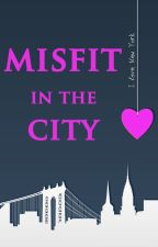 MISFIT IN THE CITY: Series One by romimoondi