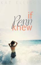 If Penn Knew by primroses-