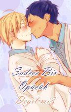 Sadece Bir öpücük Değil mi?  (AoKi) by Kotoura-chan