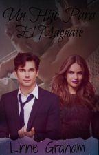 Un hijo para el magnate by NellyGarcia838
