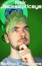 Ask Jacksepticeye anything! by Jaki-Septiceye
