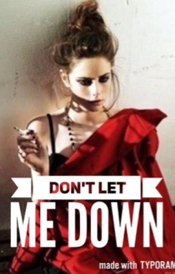 Don't let me down - Hayes Grier