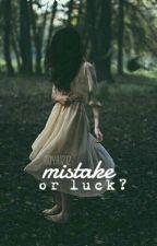 טעות או מזל? by noya1212