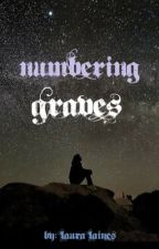 Numbering Graves  by Laura-Laines