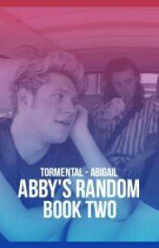 Abby's Random Book 2 by i-am-kanye