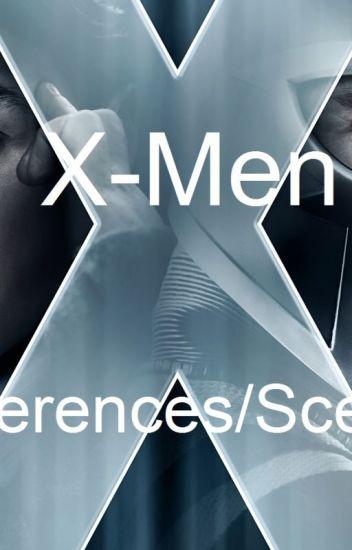 X-Men Preferences/Scenarios