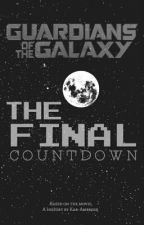 The Final Countdown | Peter Quill | GOTG by Kar-Ambrose