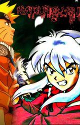 Naruto and Inuyasha, Collide! by Demon_Hunter5631