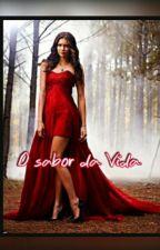 O sabor da vida by BrunaNascimento1234