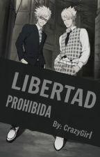 Libertad prohibida by -DeathOfARedHead