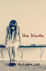 the blade by Laura_cat