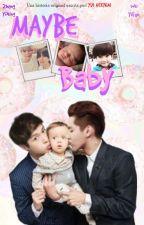Maybe Baby »KrAy by YuiHonjo