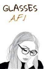 Glasses; a.f.i by IdiotHood-