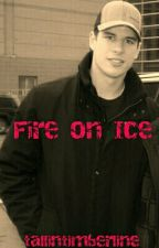 Fire on Ice (Sidney Crosby Fanfic) by tallintimberline