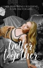 better together ⇢ lucaya [book one] by wolfyhardie