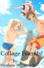 Collage friends!(BTT x Reader) by AnimeGamesAndMore