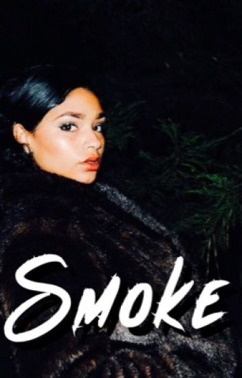 Smoke [Sequel to Me, You, & Henny]