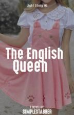 She's the queen of English (Completed) by simplestabBer