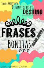 Frases Bonitas by Laura-lol